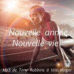 Nouvelle année, Nouvelle vie : Mp3 d'Anthony Robbins